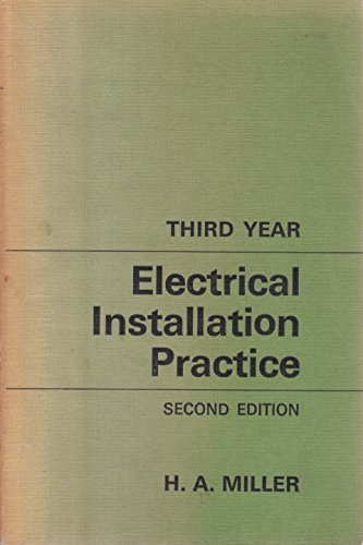 9780713132014: Electrical Installation Practice: 3rd Year
