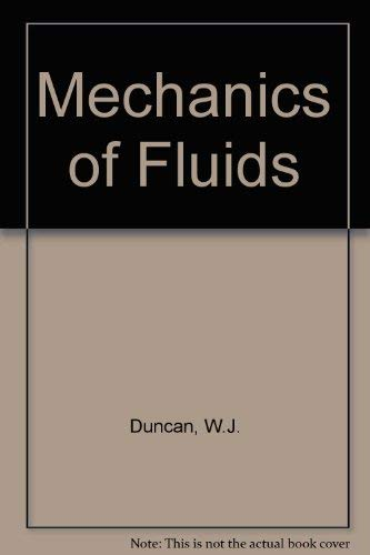 9780713132380: Mechanics of Fluids
