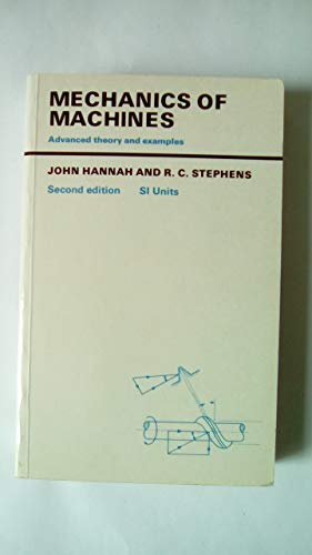 9780713132540: Mechanics Machines Advanced Theory and Examples 2e, Second Edition
