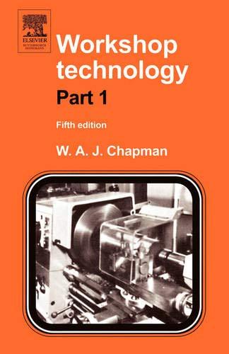 Workshop Technology, Volume 1, Fifth Edition (PT: W. Chapman