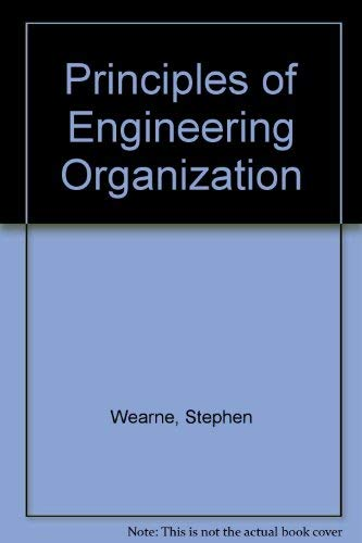 9780713132908: Principles of Engineering Organization