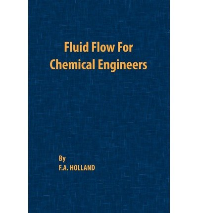 9780713133011: Fluid Flow for Chemical Engineers