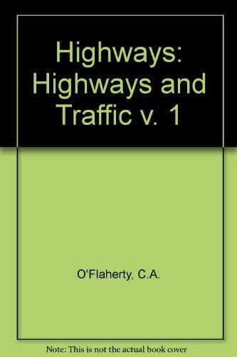9780713133226: Highways: Highways and Traffic v. 1