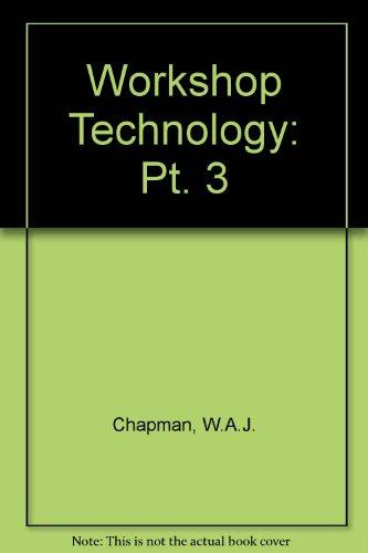 9780713133516: Workshop Technology: Part 3 (Pt. 3)
