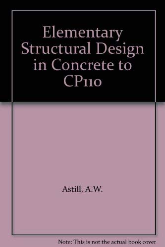 9780713133578: Elementary Structural Design in Concrete to CP110