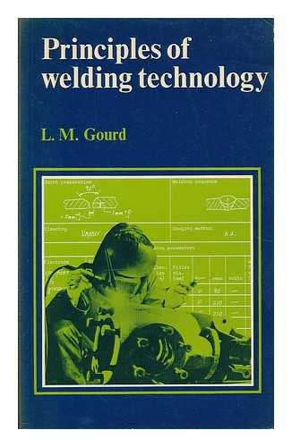 9780713134025: Principles of Welding Technology