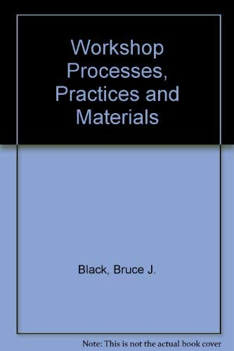 9780713134094: Workshop Processes, Practices and Materials