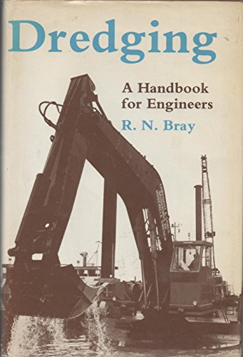 9780713134124: Dredging: A Handbook for Engineers
