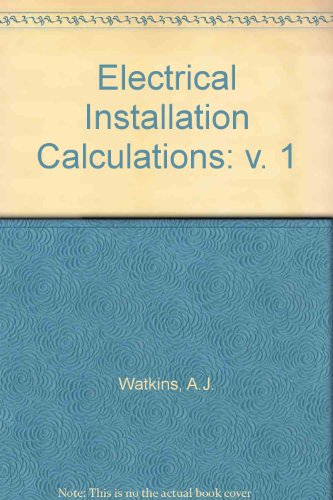 new style 9986f 06779 9780713134223  Electrical Installation Calculations  v. 1
