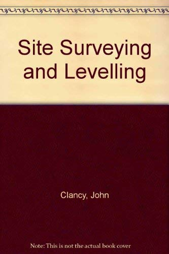 9780713134391: Site Surveying and Levelling
