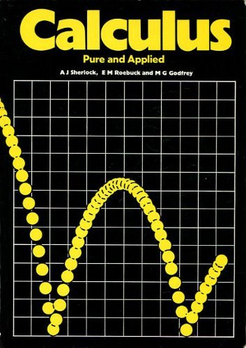 9780713134469: Calculus: Pure and Applied