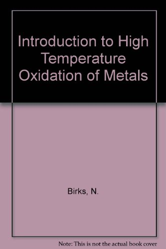 9780713134643: Introduction to High Temperature Oxidation of Metals