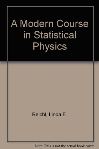 9780713135176: A Modern Course in Statistical Physics