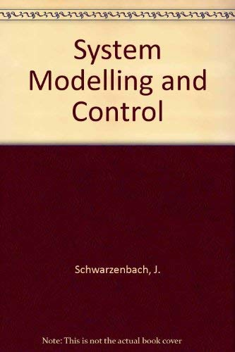 9780713135183: System Modelling and Control