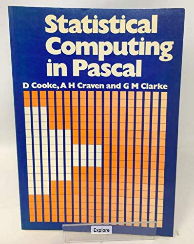 9780713135459: Statistical Computing in Pascal