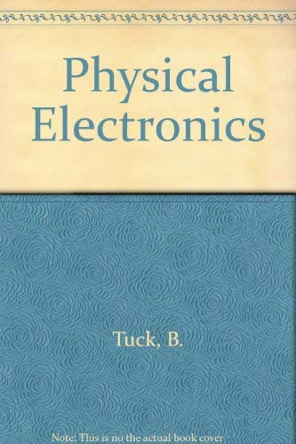 9780713135879: Physical Electronics
