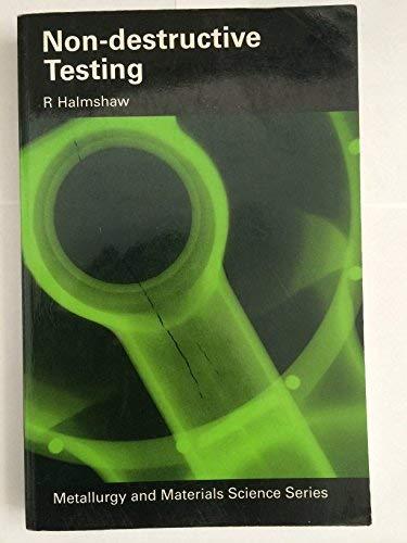 9780713136340: Nondestructive Testing (Metallurgy & Materials Science)