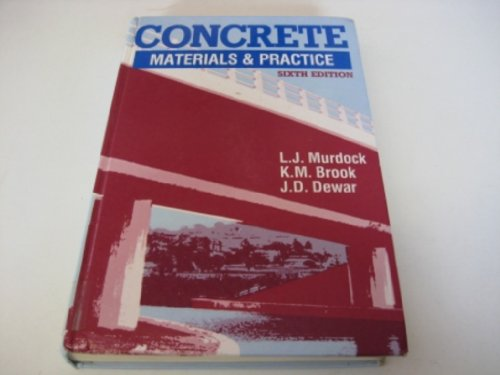 9780713136531: Concrete Materials and Practice