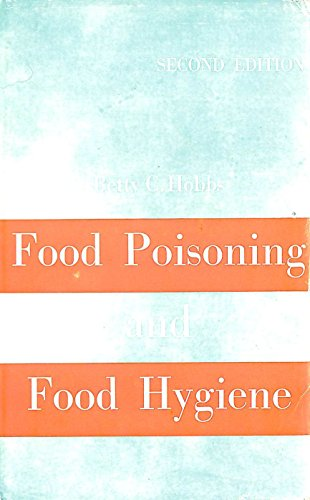 Food Poisoning and Food Hygiene: Hobbs, Betty C.