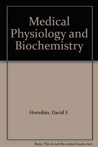 Medical Physiology and Biochemistry