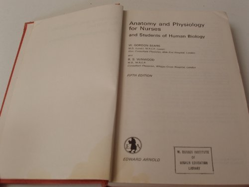 9780713142181: Anatomy and Physiology for Nurses and Students of Human Biology