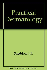 9780713142525: Practical Dermatology