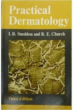 9780713142532: Practical Dermatology