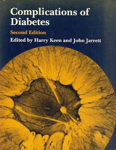 Complications of Diabetes Second Edition: Keen, Harry; Jarrett, John (editors)
