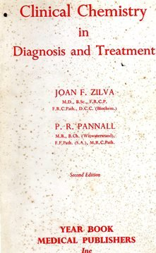 Clinical Chemistry in Diagnosis and Treatment: Zilva, Joan F.;