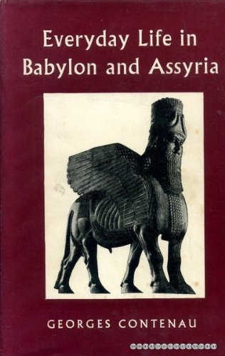 9780713150483: Everyday Life in Babylon and Assyria