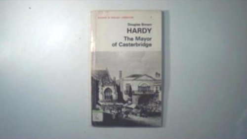 "Hardy's ""Mayor of Casterbridge"" (Study in English Literature) (9780713150650) by Douglas Brown"