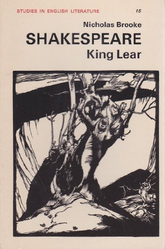 "Shakespeare's ""King Lear"" (Studies in English Literature): Brooke, Nicholas"