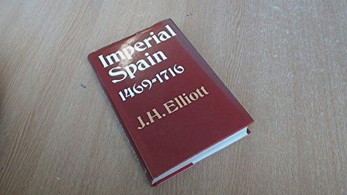 9780713151237: Imperial Spain, 1469-1716