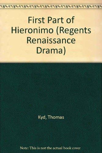 9780713151923: First Part of Hieronimo (Regents Renaissance Drama)