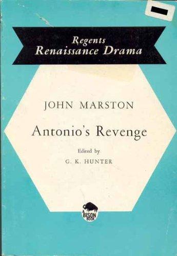 Antonio's Revenge (Regents Renaissance Drama) (0713152052) by John Marston