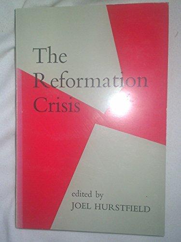 9780713152333: Reformation Crisis
