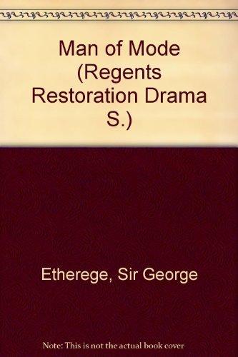 9780713152470: MAN OF MODE (REGENTS RESTORATION DRAMA S.)