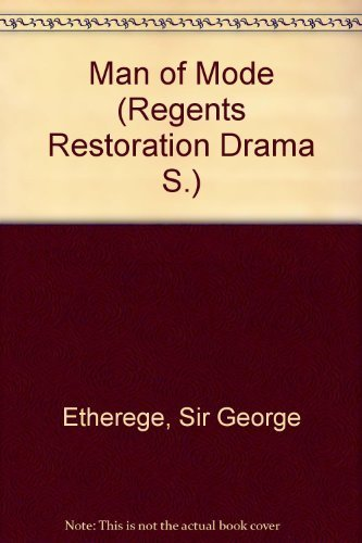 9780713152470: Man of Mode (Regents Restoration Drama)