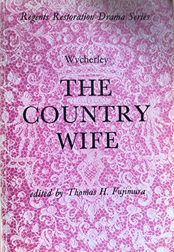9780713152494: Country Wife (Regents Restoration Drama)