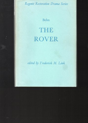 9780713152500: The Rover (Regents Restoration Drama)