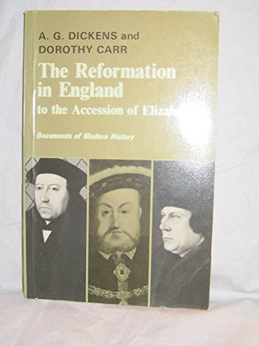 9780713152708: The Reformation in England to the Accession of Elizabeth I (Documents of Modern History)