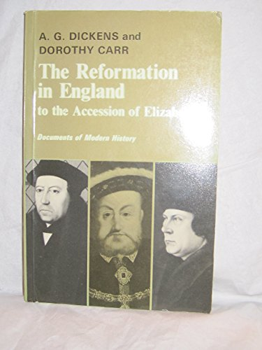 9780713152708: Reformation In England to the Accession (Documents of Modern History)