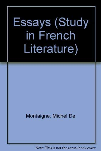 9780713152913: Essays (Study in French Literature)
