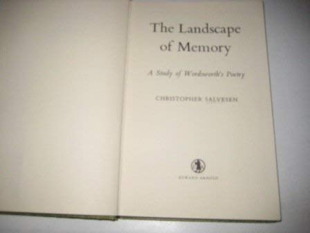 The Landscape of Memory (A Study of: Salvesen, Christopher