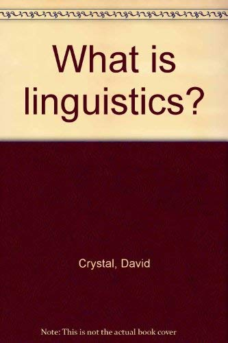 9780713153811: What is linguistics?
