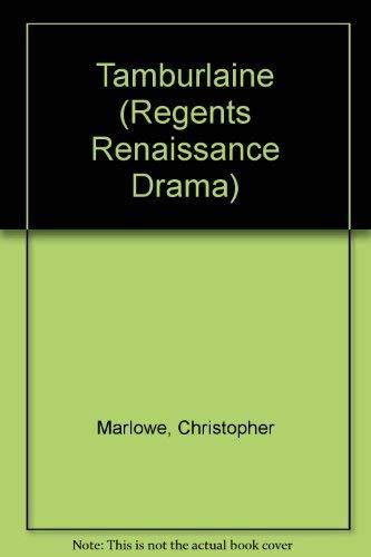 9780713153842: Tamburlaine (Regents Renaissance Drama)