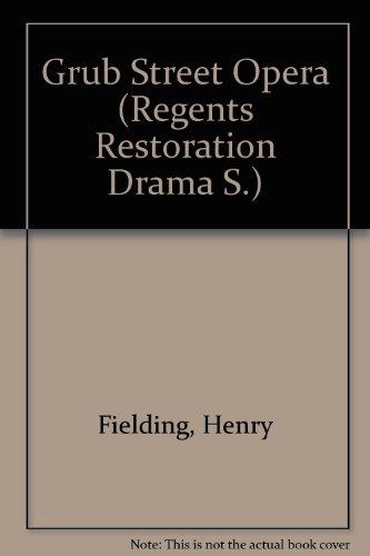 9780713154108: Grub Street Opera (Regents Restoration Drama)