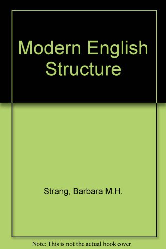9780713154146: Modern English Structure