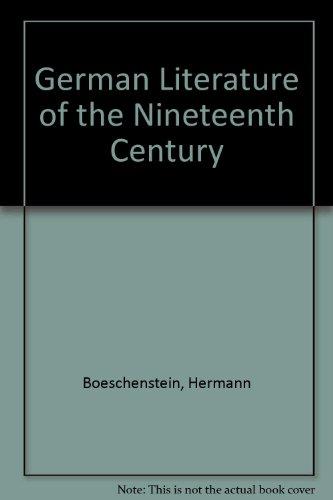 German Literature of the Nineteenth Century: Boeschenstein, Hermann