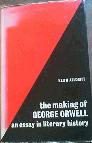 9780713154566: Making of George Orwell